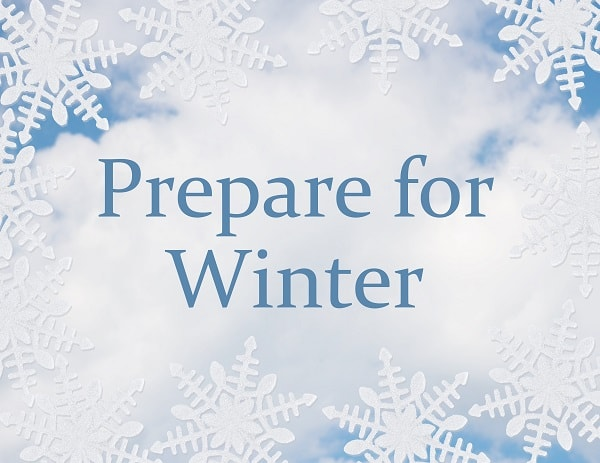 "Snowflakes on a cloudy blue background with the words ""Prepare for Winter"""
