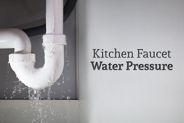 "A leaking sink pipe beside the words ""Kitchen Faucet Water Pressure"""