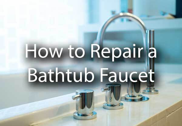 "A picture of a bathtub faucet with the words, ""How to repair a bathtub faucet."""