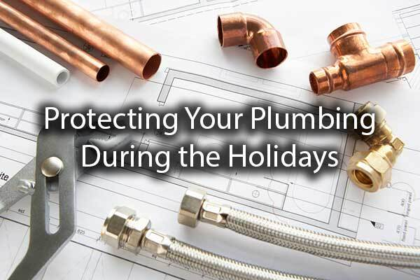 "Copper pipes over plumbing plans with the words, ""protecting your plumbing during the Holidays"""